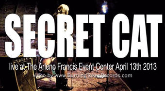 SECRET CAT live at the Arlene Francis Center April 13th 2013