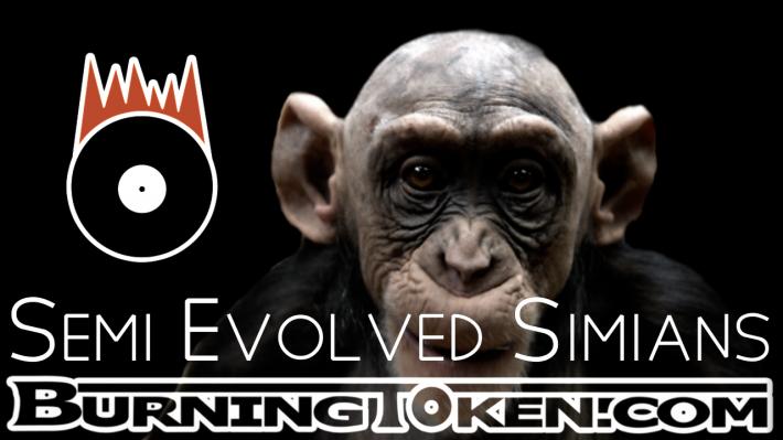 Semi Evolved Simians | Burning Token Records