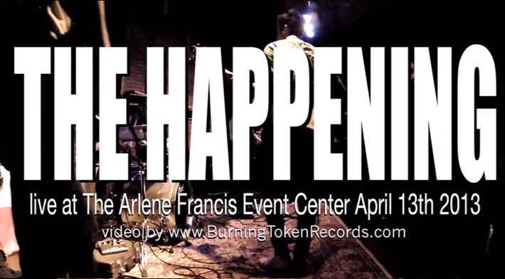 The Happening live at The Arlene Francis Center 04/13/13