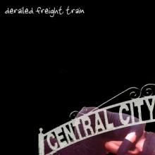 Derailed Freight Train  | Central City