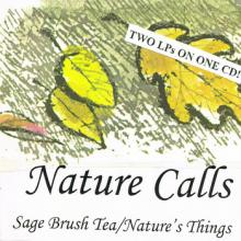 Jesse and Damian Music | Nature Calls- Sage Brush Tea​/​Nature's Thin