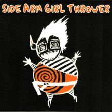 Side Arm Girl Thrower | Asteroids And Earthquakes